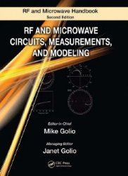 RF and Microwave Circuits, Measurements, and Modeling, Second Edition