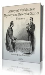 Library of the World's Best Mystery and Detective Stories, Volume 2, part  ...