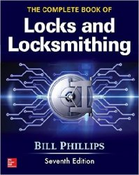 The Complete Book of Locks and Locksmithing, Seventh Edition, 7th Edition