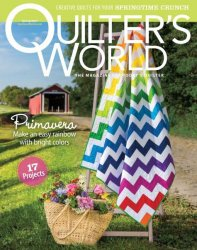 Quilter's World, Spring 2017