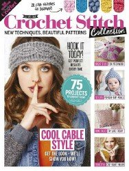 Simply Crochet Crochet Stitch Collection 2017