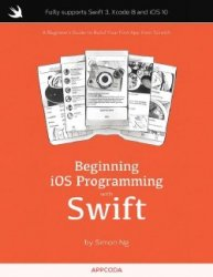 Beginning iOS 10 Programming with Swift