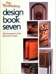 Fine Woodworking Design Book Seven: 360 Photographs of the Best Work in Woo ...