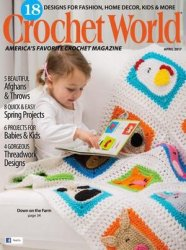 Crochet World, April 2017