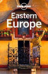 Lonely Planet Eastern Europe (13th Edition)