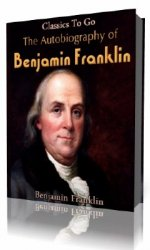 The Autobiography of Benjamin Franklin  (Аудиокнига)