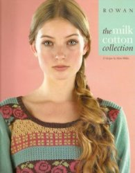 Rowan. The milk cotton collection - 2009