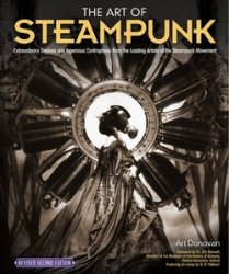 The Art of Steampunk, 2nd Revised Edition