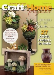 Craft & Home Projects vol.31 №2 2017 Summer