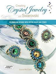Creating Crystal Jewelry with Swarovski: 65 Sparkling Designs with Crystal  ...