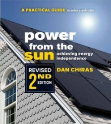 Power from the Sun: A Practical Guide to Solar Electricity (Revised 2nd Edi ...