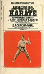 Bruce Tegner's Complete Book of Karate. Second Revised Editio