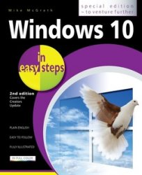 Windows 10 in easy steps - Special Edition, 2nd Edition: Covers the Creator ...