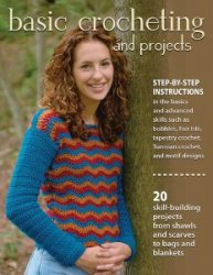Basic Crocheting and Projects - 2015