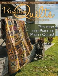 Primitive Quilts and Projects Magazine - Fall 2017