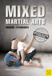 Mixed Martial Arts – Ground Techniques