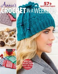 Annie's Crochet in a Weekend,  Fall 2017