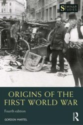 Origins of the First World War, Fourth Edition