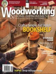 Canadian Woodworking & Home Improvement №107 (апрель-май 2017)