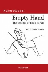 Empty Hand. The Essence of Budo Karate