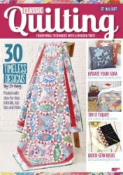 Classic Quilting - February 2017
