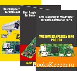 Best Raspberry PI Zero Project For Home Automation Part 1-3