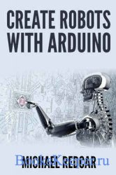 Create Robots With Arduino