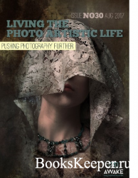 Living The Photo Artistic Life (August 2017) pdf