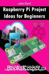 Raspberry Pi Project Ideas for Beginners: Easy Projects You Can Try With Ra ...