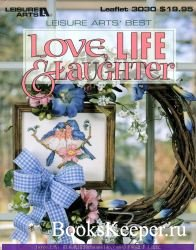 Love, Life, & Laughter (Leisure Arts' Best) - 1998