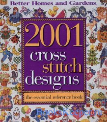 2001 Cross Stitch Designs - The Essential Reference Book