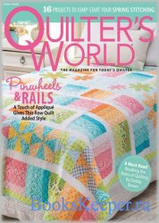 Quilter's World - Spring 2018