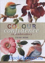 Colour Confidence in Embroidery - 2012
