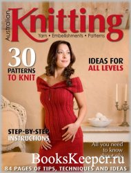Australian Knitting - Vol.10 №1 2018
