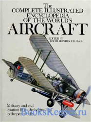The Complete Illustrated Encyclopedia of the World's Aircraft