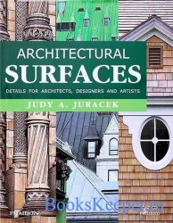 Architectural Surfaces: Details for Artists, Architects, And Designers