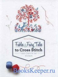 Fables and Fairy Tales to Cross Stitch - 2018