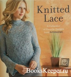 Knitted Lace: A Collection of Favorite Designs