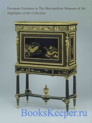 uropean Furniture in the Metropolitan Museum of Art. Highlights of the Coll ...