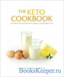 Dawn Marie Martenz, Laura Cramp - The Keto Cookbook