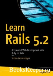 Learn Rails 5.2: Accelerated Web Development with Ruby on Rails