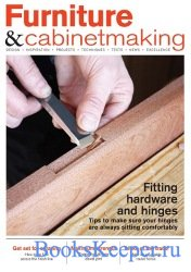 Furniture & Cabinetmaking №271 (June 2018)
