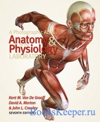 A Photographic Atlas for the Anatomy and Physiology Laboratory, 7th Edition