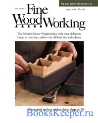 Fine Woodworking №269 (August 2018)