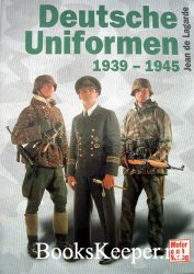 Deutsche Uniformen 1939-1945