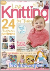 Love Knitting for Baby - August 2018