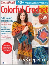 Crochet World Colorful Crochet - Fall 2018