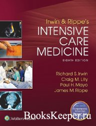 Irwin and Rippe's Intensive Care Medicine, 8th edition
