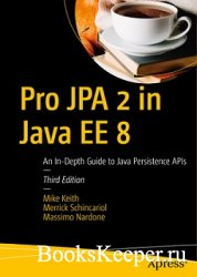 Pro JPA 2 in Java EE 8 (3rd Edition)