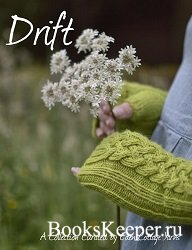 Drift: A Collection Curated by Eden Cottage Yarns - 2015